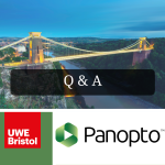 Combined picture with UWE logo, Panopto logo and an image of the Clifton suspension bridge overlaid with the words Q and A